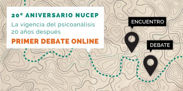 Debate online La vigencia del psicoanálisis 20 años después