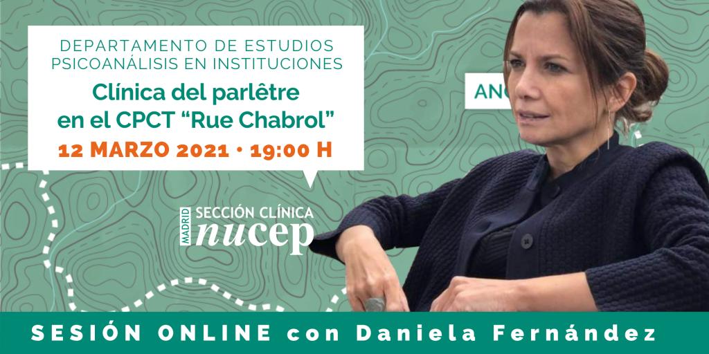 Clínica del parletre en el CPCT Rue Chabrol con Daniela Fernández