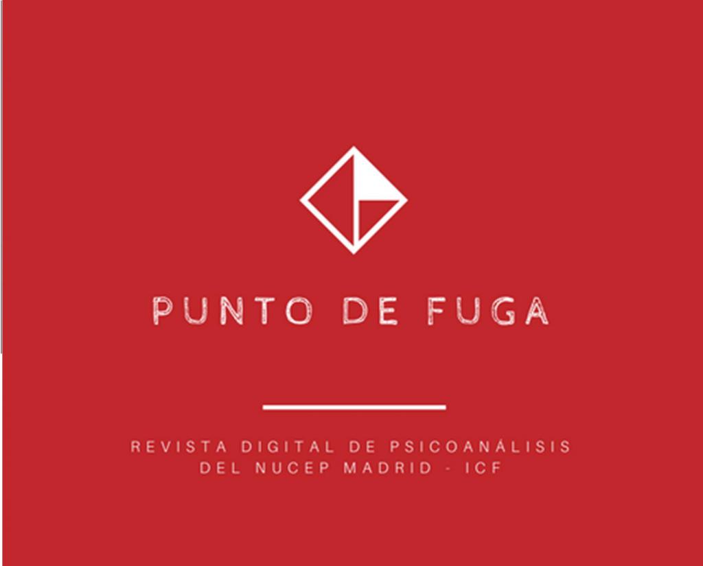 Punto de Fuga, revista digital de psicoanálisis de la Sección Clínica de Madrid (Nucep)