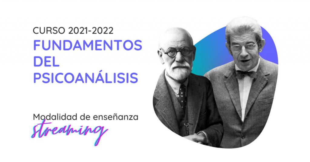 Curso de Fundamentos del Psicoanálisis de la Sección Clínica de Madrid 2021-2022. Formación en psicoanálisis