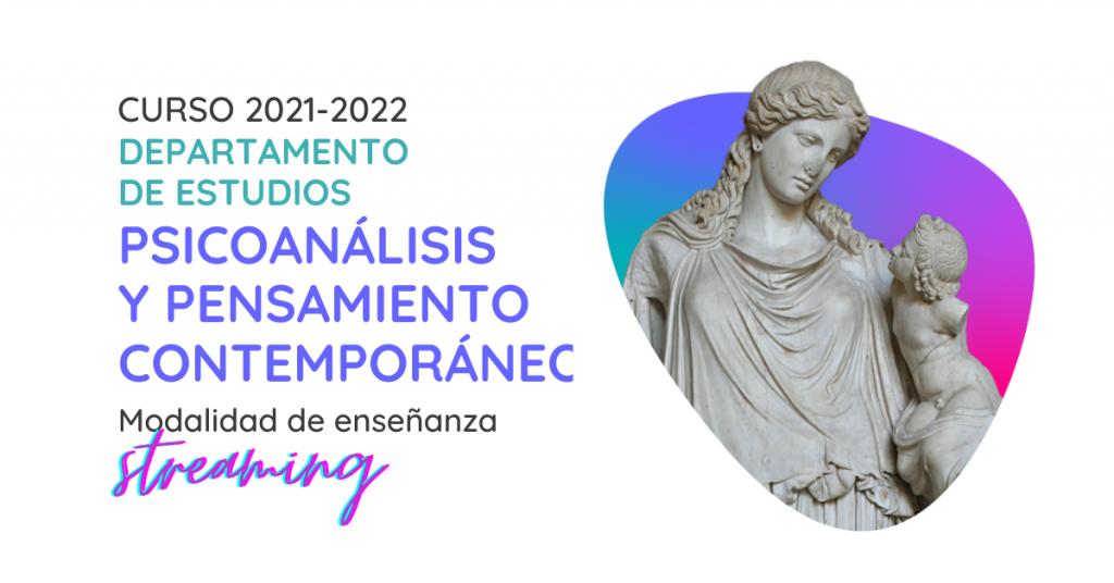 Estudios de Psicoanálisis y Pensamiento de la Sección Clínica de Madrid 2021-2022. Formación en psicoanálisis